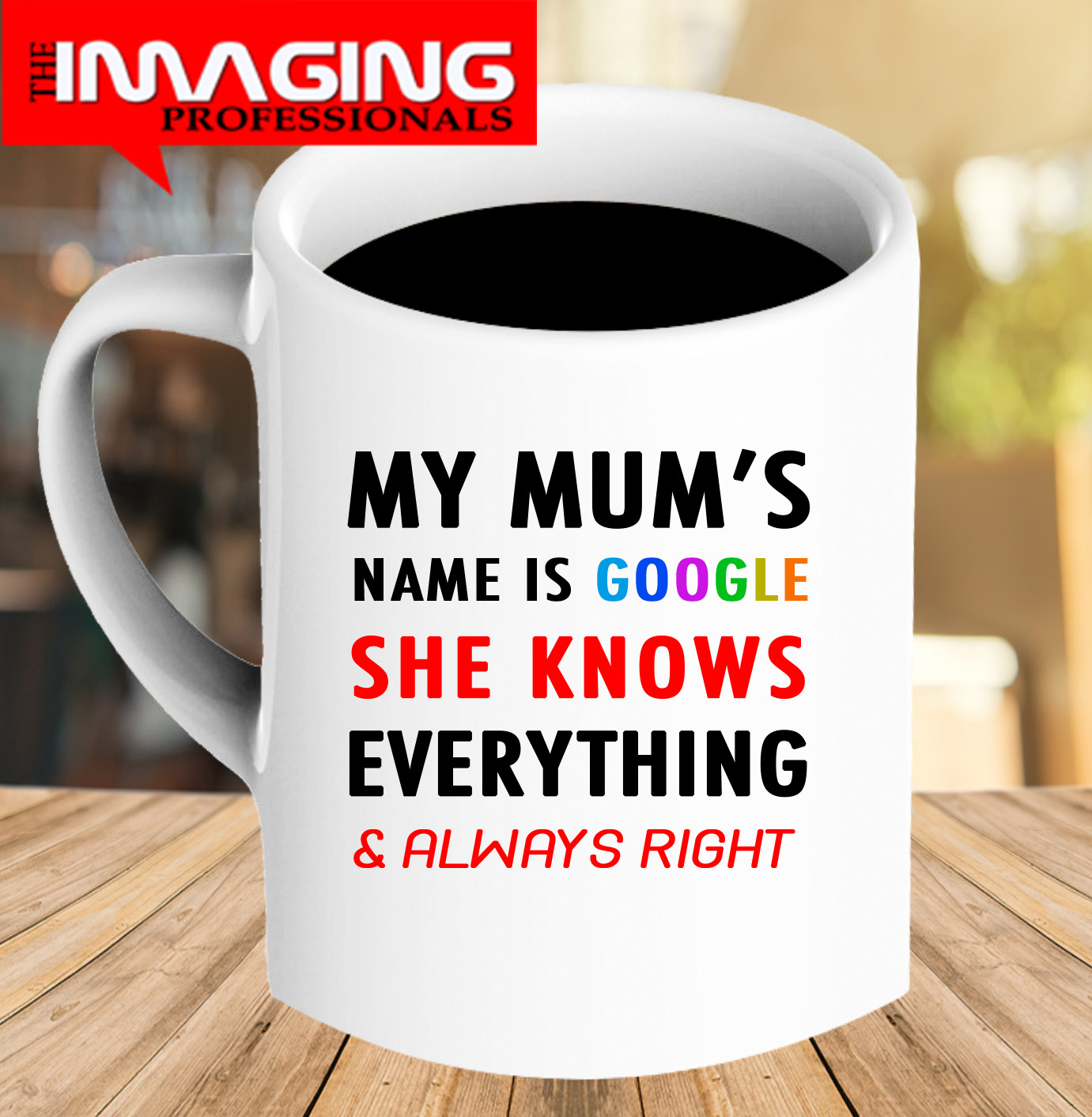 Mug for Mum That knows too much